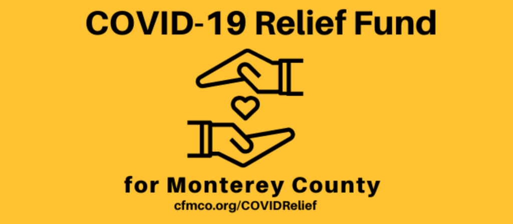 Covid 19 Relief Fund The Community Foundation For Monterey County