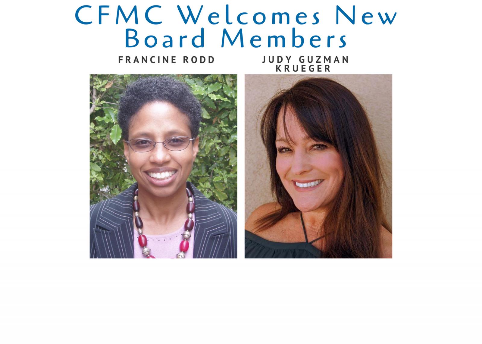 CFMC Names Francine Rodd, Judy Guzman Krueger to Board of Directors