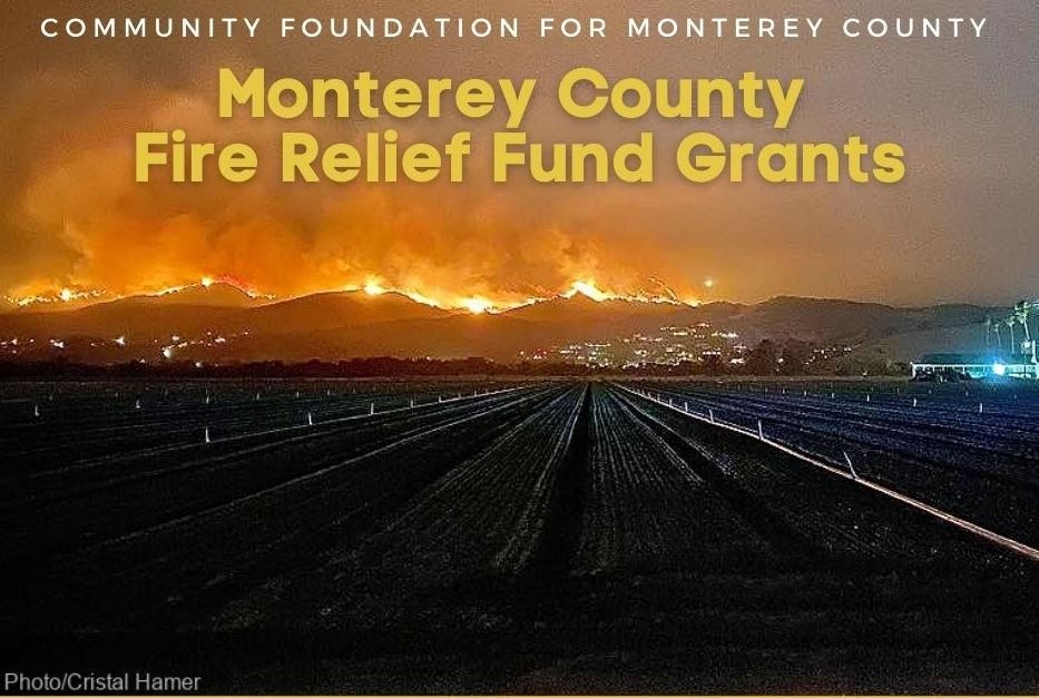Monterey County Fire Relief Fund Grants $165,165