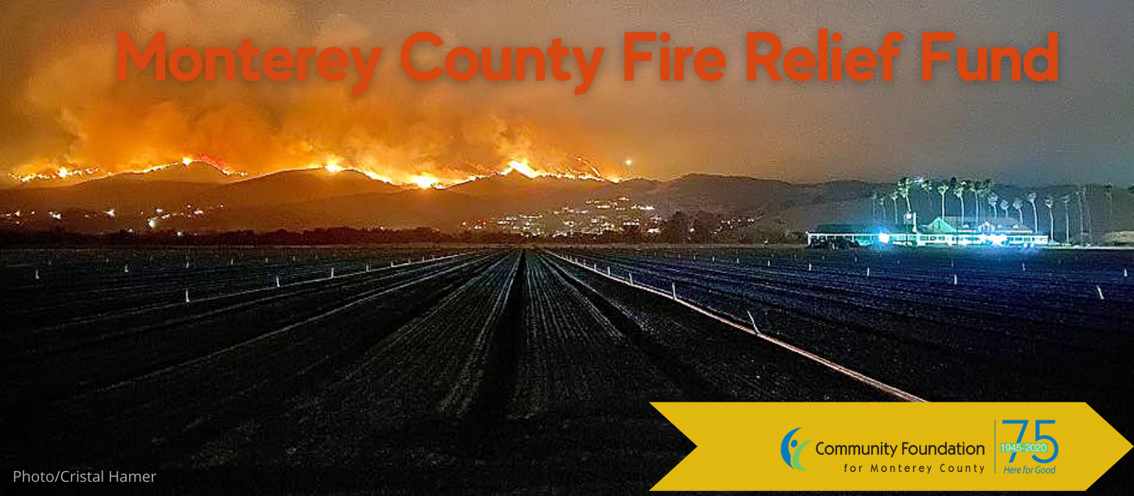 The Community Foundation for Monterey County has created the Monterey County Fire Relief Fund to assist communities affected by current and future fires including the #RiverFire #CarmelFire and #DolanFire.